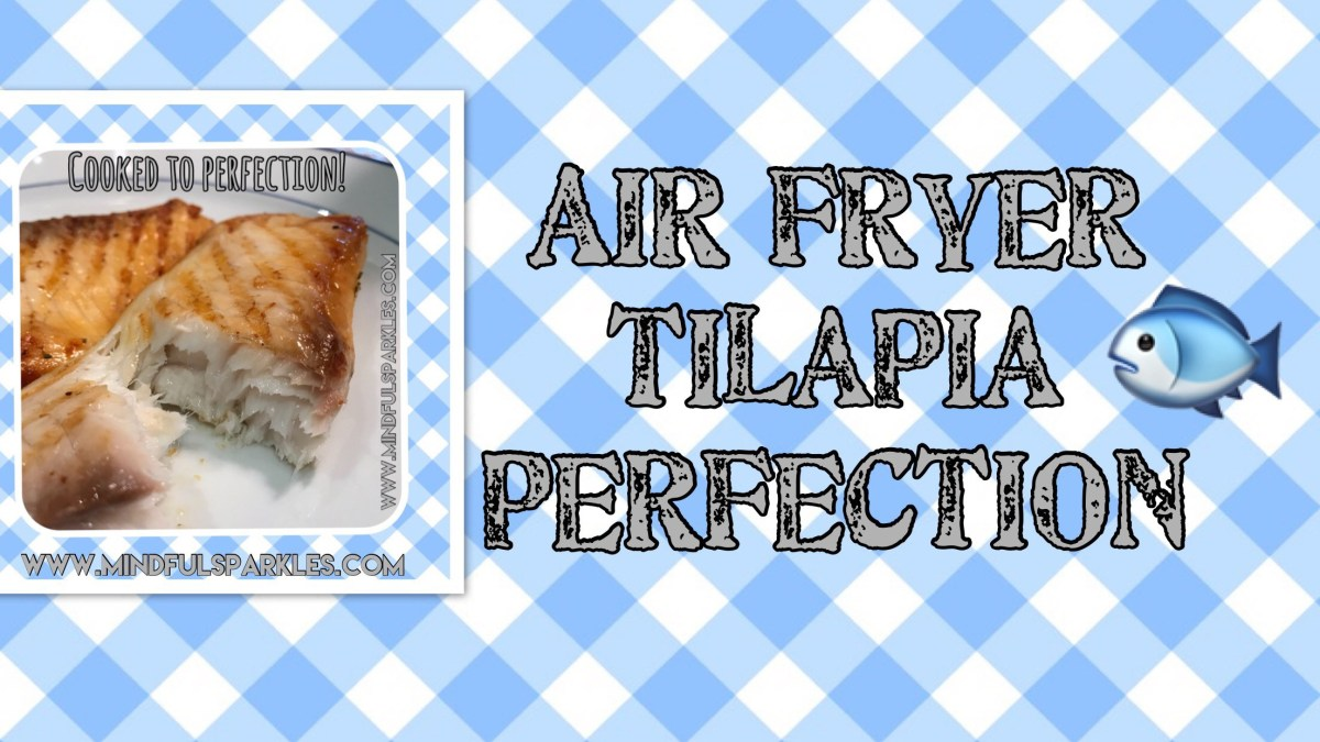 Air Fryer Tilapia Perfection 🐟
